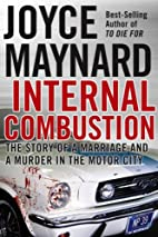 Internal Combustion: The Story of a Marriage…