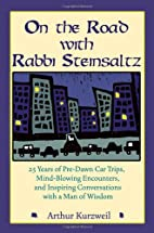 On the Road with Rabbi Steinsaltz: 25 Years…