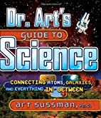 Dr. Art's Guide to Science: Connecting…