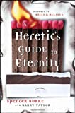 Taylor, Barry: A Heretic's Guide to Eternity