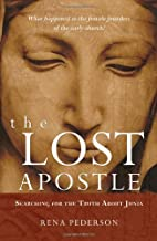 The Lost Apostle: Searching for the Truth…