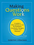 Making Questions Work: A Guide to How and…