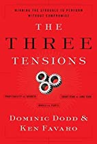 The Three Tensions: Winning the Struggle to…