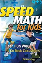 Speed Math for Kids: The Fast, Fun Way To Do…