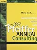 Biech, Elaine: 2007 Pfeiffer Annual Set (Two volumes: Consulting and Training)