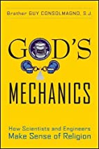 God's Mechanics: How Scientists and…