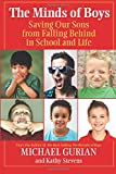 Gurian, Michael: The Minds of Boys: Saving Our Sons From Falling Behind in School and Life