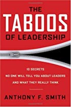 The Taboos of Leadership: The 10 Secrets No…