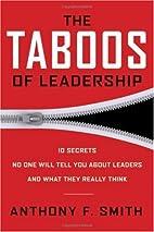The Taboos of Leadership: The 10 Secrets No…