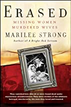 Erased: Missing Women, Murdered Wives by…