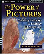 The Power of Pictures: Creating Pathways to…