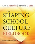 The Shaping School Culture Fieldbook (Jossey…