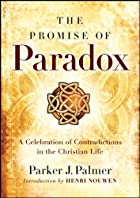 The Promise of Paradox: A Celebration of…