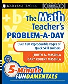 The math teacher's problem-a-day. Grades 4-8…
