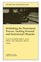 Rethinking the Dissertation Process:…