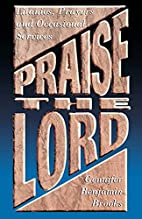 Praise The Lord by Gennifer Benjamin Brooks