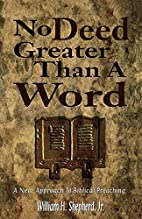 No Deed Greater Than a Word: A New Approach…