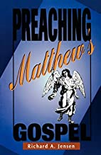 Preaching Matthew's Gospel by Richard…