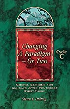 Changing A Paradigm -- Or Two by Glenn E.…