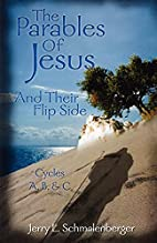 The Parables Of Jesus And Their Flip Side by…
