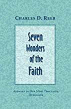 Seven Wonders Of The Faith by Charles D.…