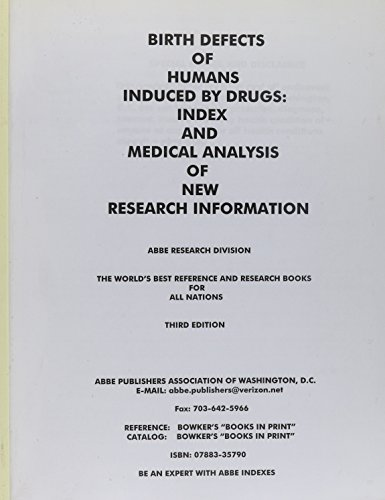 birth-defects-of-humans-induced-by-drugs-index-and-medical-analysis-of-new-research-information