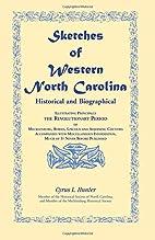Sketches of Western North Carolina,…