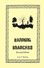 Banning Branches: Revised Edition by Leroy…