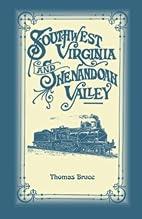 Southwest Virginia and Shenandoah Valley :…