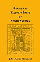 Quaint and historic forts of North America…