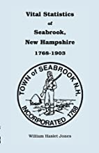 Vital Statistics of Seabrook, New Hampshire,…
