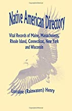 Native American Directory: Vital Records of…