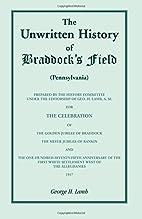 The Unwritten History of Braddock's Field…