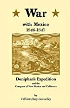War with Mexico 1846-1847: Doniphan's…