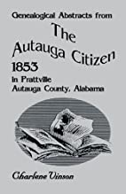 Genealogical abstracts from The Autauga…