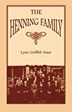The Henning Family by Lynn Griffith Ester
