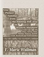Nine Pioneer Families From the Sideling Hill…