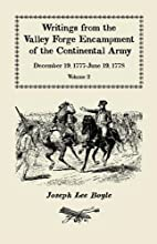 Writings from the Valley Forge encampment of…
