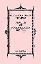Frederick County, Virginia Minutes of Court…