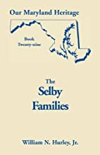 Our Maryland Heritage, Book 29: Selby…