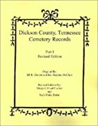 Dickson County, Tennessee cemetery records,…