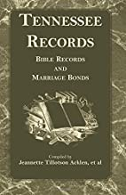 Tennessee Records: Bible Records and…