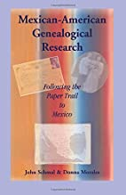 Mexican-American Genealogical Research:…