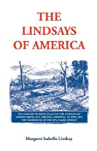 The Lindsays of America: A Genealogical…