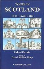 Tours in Scotland: 1747, 1750, 1760…