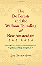The De Forests and the Walloon Founding of…