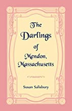 The Darlings of Mendon, Massachusetts by…