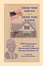 Those Who Served, Those Who Waited: WWII…