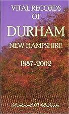 Vital Records of Durham, New Hampshire,…