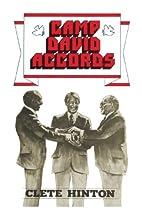 Camp David Accords by Clete Hinton